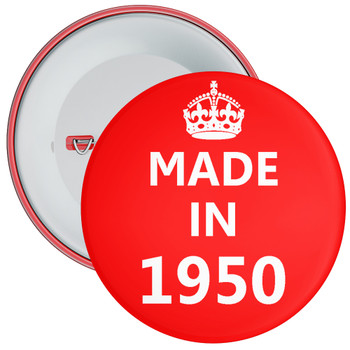 Made in 1950 Birthday Badge