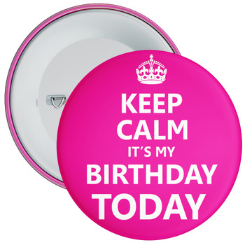 Pink Keep Calm It's My Birthday Today Badge