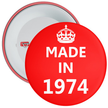 Made in 1974 Birthday Badge