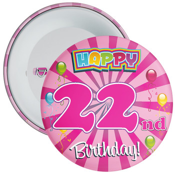 Pink 22nd Birthday Badge