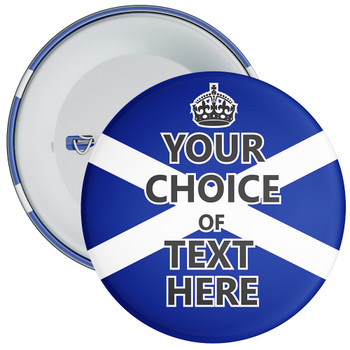Customisable Keep Calm Badge (Scotland)