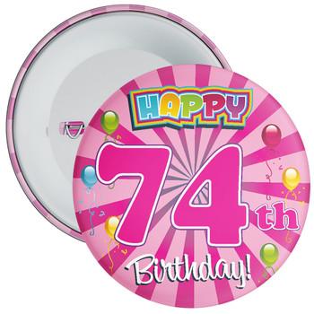 74th Birthday Badge