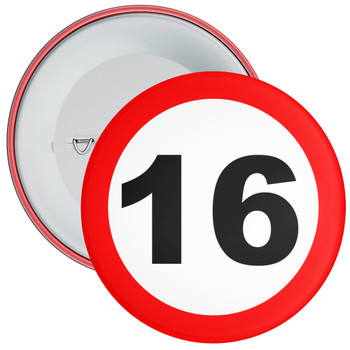 Speed Sign Themed 16th Birthday Badge