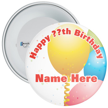 Customisable Birthday Badge 13