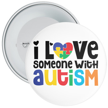 I Love Someone With Autism Badge