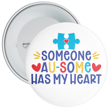 Someone Au-Some Has My Heart Autism Awareness Badge