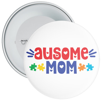 Ausome Mom Autism Badge