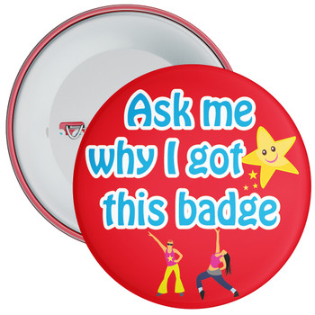 Ask Me Why I Got This Badge Dance Theme Red