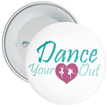 Dance Your Heart Out Badge