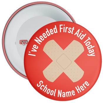 Red I've Needed First Aid Today Badge