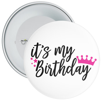 It's My Birthday Badge with Pink Crown
