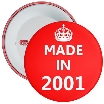 Made in 2001 Birthday Badge
