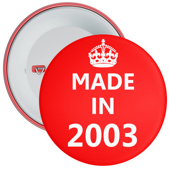 Made in 2003 Birthday Badge