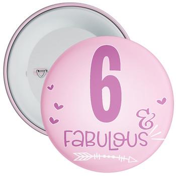 6 & Fabulous Birthday Badge
