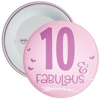 10 & Fabulous Birthday Badge