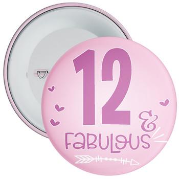 12 & Fabulous Birthday Badge