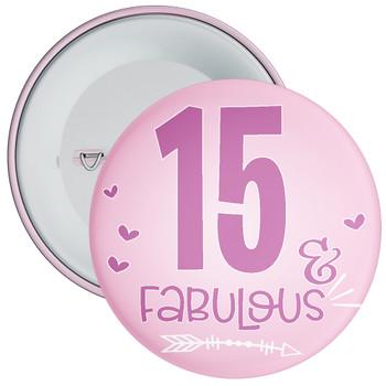15 & Fabulous Birthday Badge