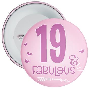 19 & Fabulous Birthday Badge