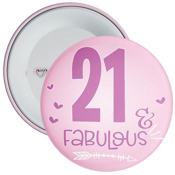 21 & Fabulous Birthday Badge