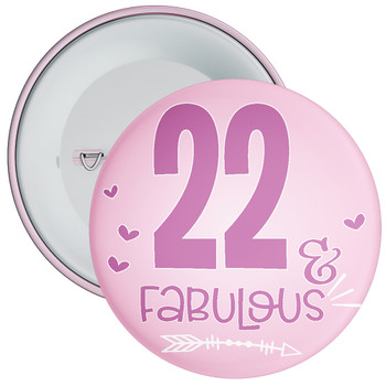 22 & Fabulous Birthday Badge