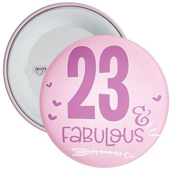 23 & Fabulous Birthday Badge