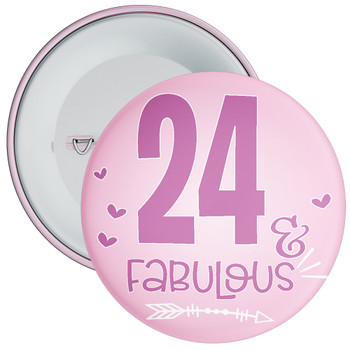 24 & Fabulous Birthday Badge
