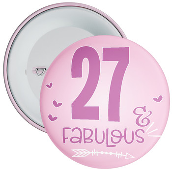 27 & Fabulous Birthday Badge