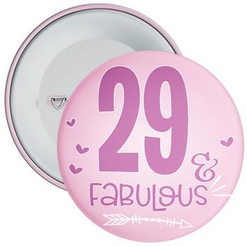 29 & Fabulous Birthday Badge
