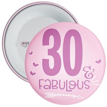 30 & Fabulous Birthday Badge