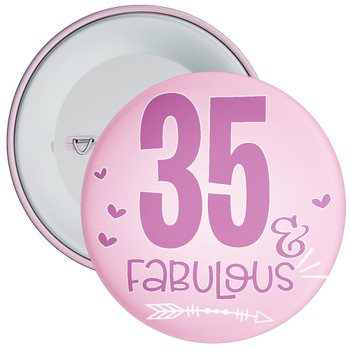 35 & Fabulous Birthday Badge