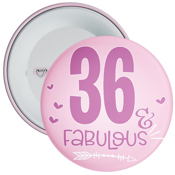 36 & Fabulous Birthday Badge