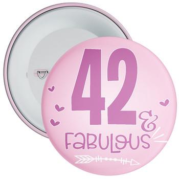 42 & Fabulous Birthday Badge