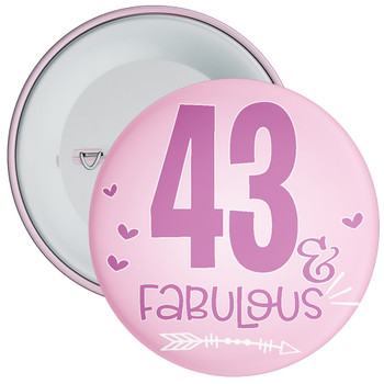 43 & Fabulous Birthday Badge