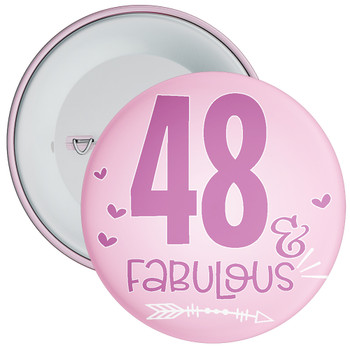 48 & Fabulous Birthday Badge