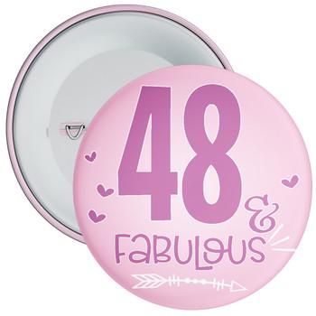 48 & Fabulous Birthday Badge