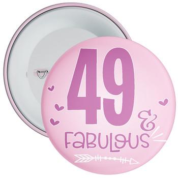 49 & Fabulous Birthday Badge
