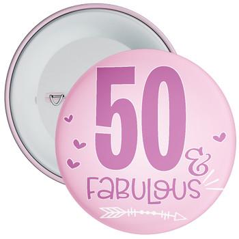 50 & Fabulous Birthday Badge