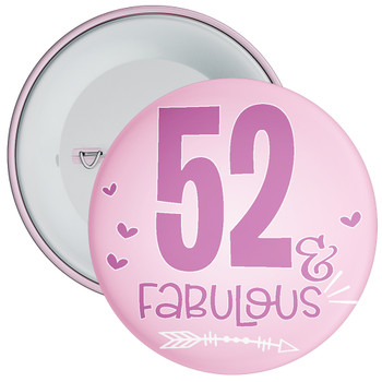 52 & Fabulous Birthday Badge