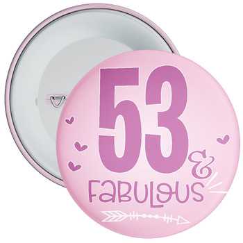53 & Fabulous Birthday Badge