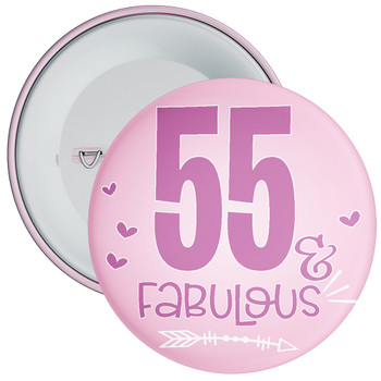 55 & Fabulous Birthday Badge