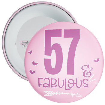 57 & Fabulous Birthday Badge