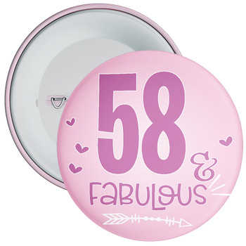 58 & Fabulous Birthday Badge
