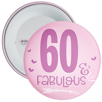 60 & Fabulous Birthday Badge