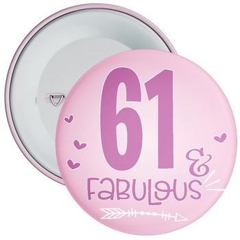 61 & Fabulous Birthday Badge