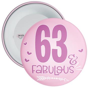 63 & Fabulous Birthday Badge