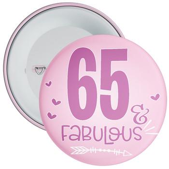 65 & Fabulous Birthday Badge
