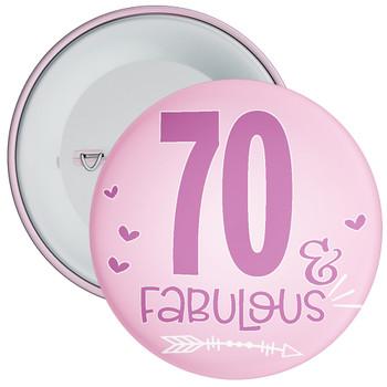 70 & Fabulous Birthday Badge