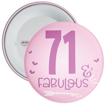 71 & Fabulous Birthday Badge