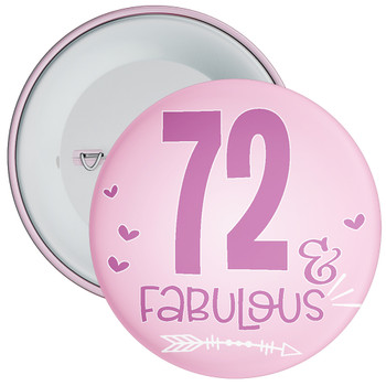 72 & Fabulous Birthday Badge
