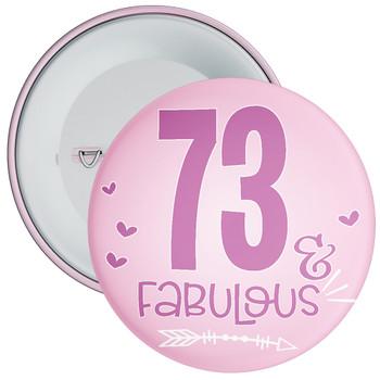 73 & Fabulous Birthday Badge